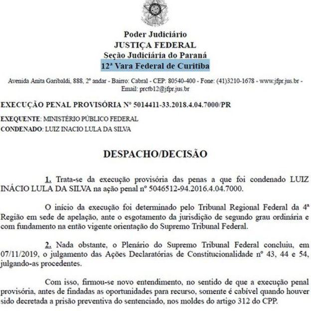 Decisão da Justiça ordendando soltura de Lula