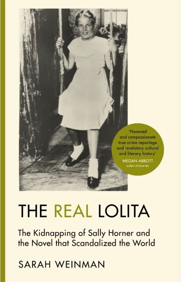 """""""Настоящая Лолита. Похищение Салли Хорнер и прославленный на весь мир скандальный роман"""""""