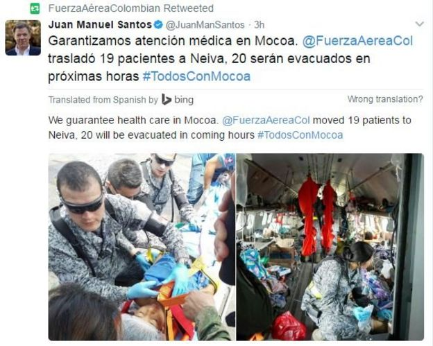 Tweet from @JuanManSantos, in Spanish: We guarantee health care in Mocoa. [The air force] moved 19 patients to Neiva, 20 will be evacuated in coming hours