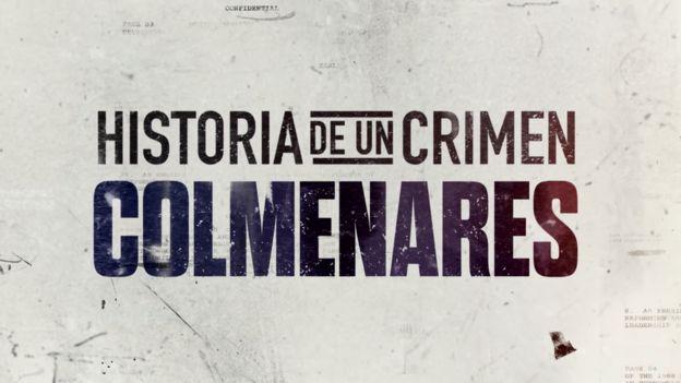 Netflix: la polémica serie sobre el caso Colmenares, una de
