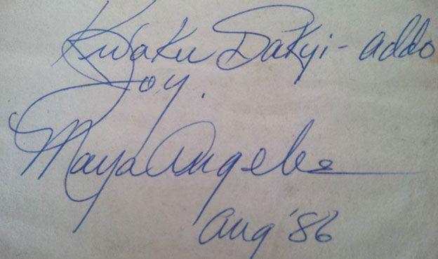 Maya Angelou's autograph to Kwaku Sakyi-Addo in 1986