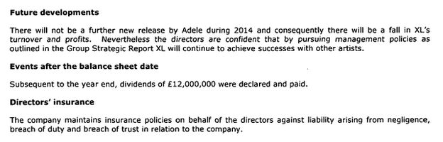 "Section of the report which includes the line: ""There will not be a further new release by Adele during 2014 and consequently there will be a fall in XL's turnover and profits."""
