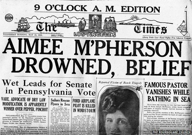 """Newspaper headline """"Aimee McPherson drowned, belief"""""""