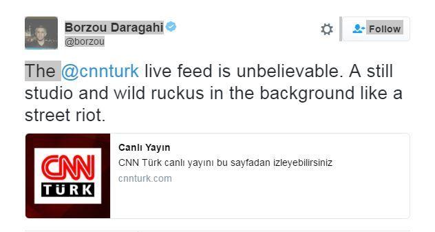 "A tweet describes the CNN Turk live feed as ""unbelievable"""