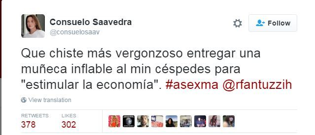 """Tweet by Consuela Saavedra reading: """"What a shameful job to hand an inflatable doll to Minister Cespedes 'to stimulate the economy'. #asexma @rfantuzzih"""