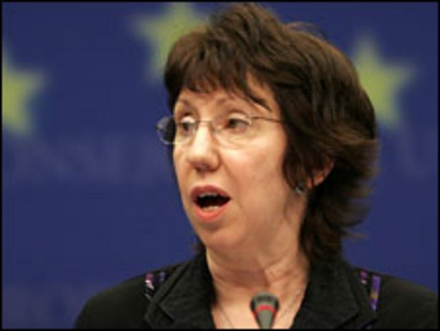 كاترين أشتون، مسؤولة السياسة الخارجية في الاتحاد الأوروبي