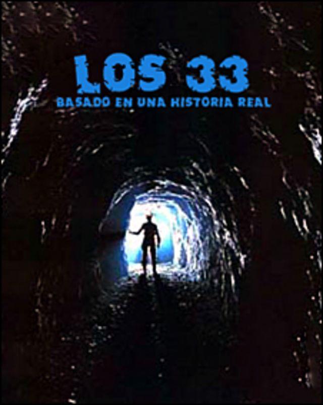 """Afiche de la película """"Los 33"""""""