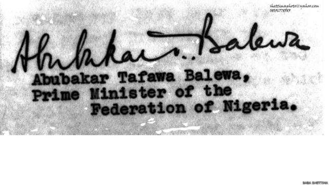 Abubakar Tafawa Balewa.