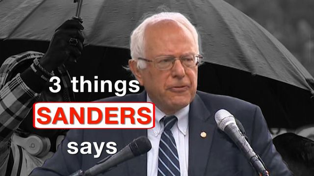 "Bernie Sanders at a podium and title ""Three Things Sanders Says"""