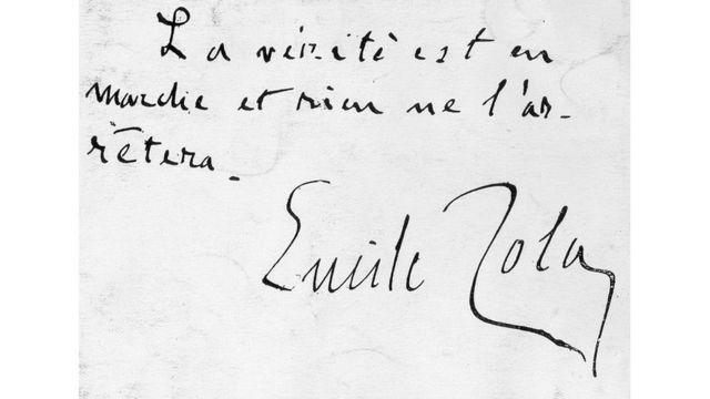 """""""La verdad está en marcha y nada la detendrá"""", Emile Zola."""