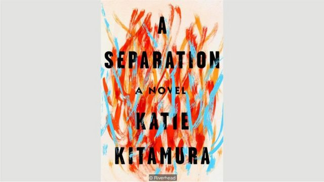 "Katie Kitamura, ""Ayrılıq"" (A Separation)"