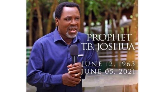 TB Joshua dead: Prophet Temitope Balogun Joshua death