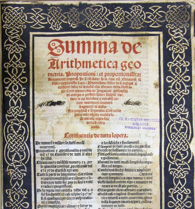"""""""Summa de Arithmetica, Geometria, Proportioni et Proportionalita"""", el libro que escribió Luca Pacioli en 1494."""