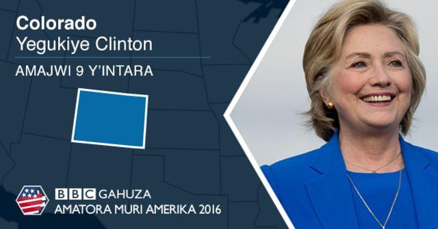 Clinton atsinze Colorado ku majwi 49% kuri 44% ya Trump