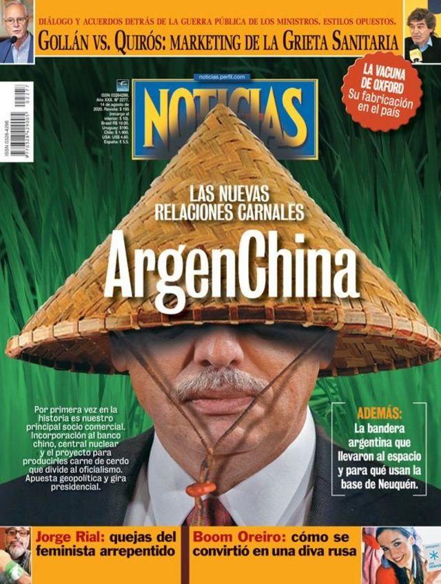 Tapa de la revista Noticias en la que se ve al presidente argentino Alberto Fernández con un sombrero chino, detrás del título Argenchina