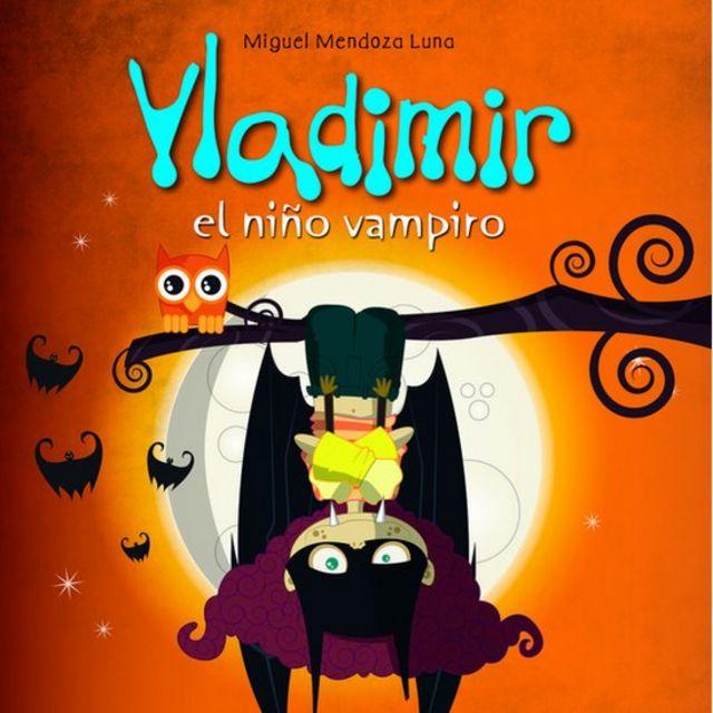 """Portada de """"Vladimir, el niño vampiro""""."""