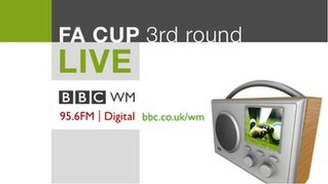 BBC WM 95.6's live coverage of the FA Cup third round