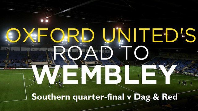 Oxford United's road to Wembley - Southern quarter-final