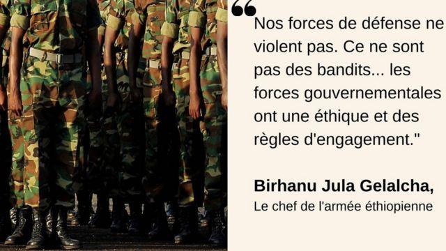 Le chef d'Etat-major de l'armée éthiopienne nie les accusations portées congtre ses hommes.