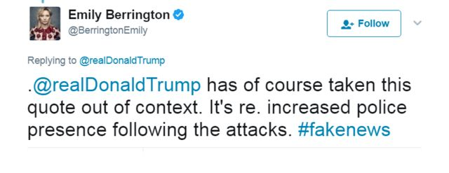 「もちろん(トランプ氏は)文脈を無視している。攻撃後に市内の警官が増えることに対する発言だった。#偽ニュース」というツイート