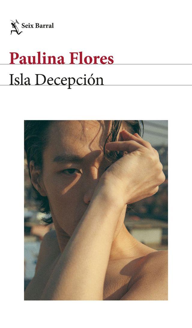 Portada de Isla Decepción de Paulina Flores