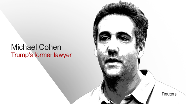 Michael Cohen - Trump's former lawyer