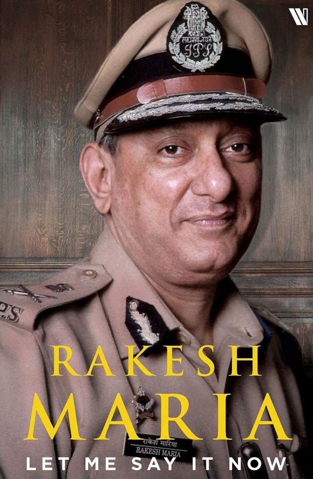 मुंबई के पूर्व पुलिस कमिश्नर की किताब - लेट मी से इट नाऊ