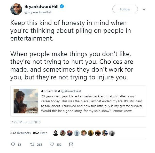"""A tweet from Bryan Edward Hill reads: """"Keep this kind of honesty in mind when you're thinking about piling on people in entertainment. When people make things you don't like, they're not trying to hurt you. Choices are made, and sometimes they don't work for you, but they're not trying to injure you."""""""