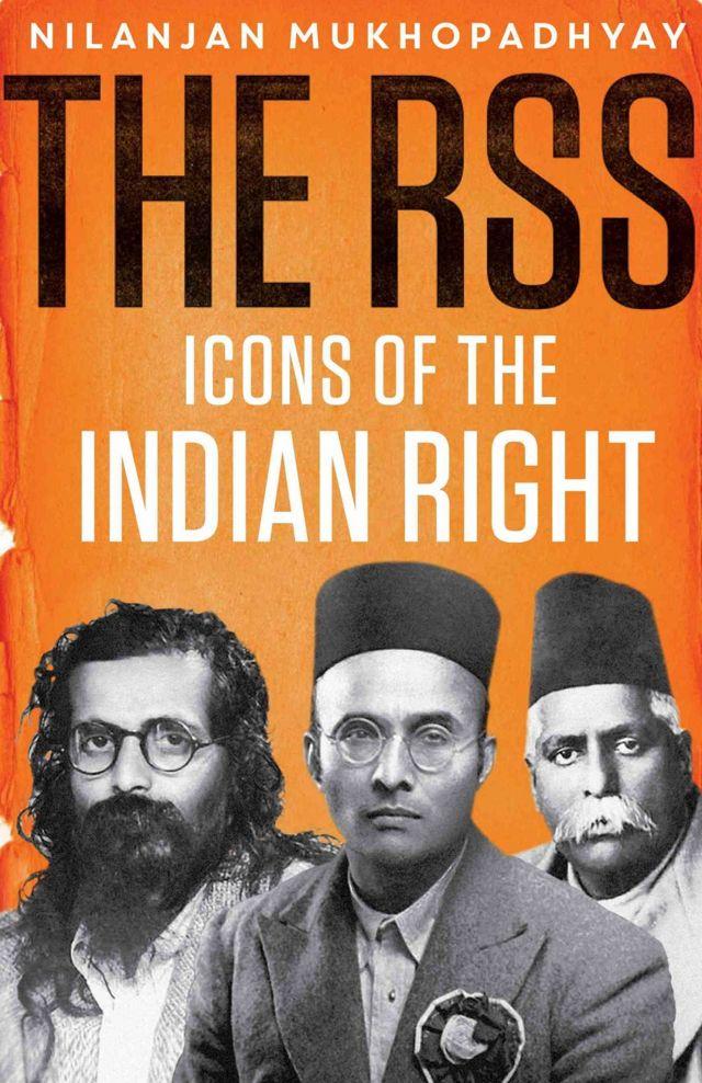 नीलांजन मुखोपाध्याय की किताब 'द आरएसएस-आइकॉन्स ऑफ़ द इंडियन राइट'