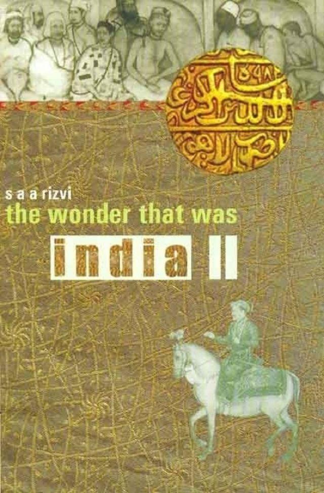 द वंडर दैट वाज़ इंडिया- सैय्यद अतहर अब्बास रिज़वी