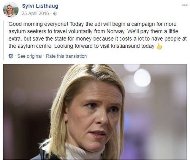"""An April 2016 Facebook post by Norwegian integration minister Sylvi Listhaug reads (translated from Norwegian): """"Good morning everyone! Today the udi will begin a campaign for more asylum seekers to travel voluntarily from Norway. We'll pay them a little extra, but save the state for money because it costs a lot to have people at the asylum centre. Looking forward to visit kristiansund today."""""""