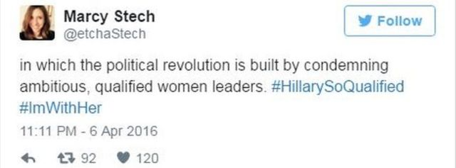 Tweet from Marcy Stech: In which the political revolution is built by condemning ambitious, qualified women leaders