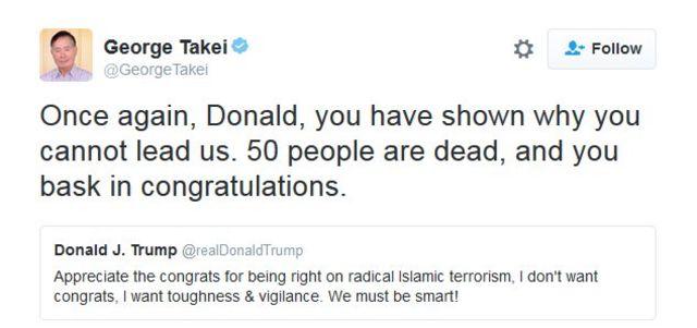 """Tuíte de George Takei: """"Mais uma vez, Donald, você nos mostrou por que não pode ser nosso líder. 50 pessoas morreram e você se preocupa com cumprimentos."""""""