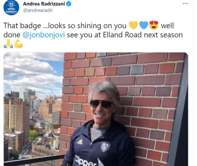 """Andrea Radrizzani tweet showing Jon Bon Jovi, with the caption: """"That badge... looks so shining on you. Well done. See you at Elland Road next season."""""""
