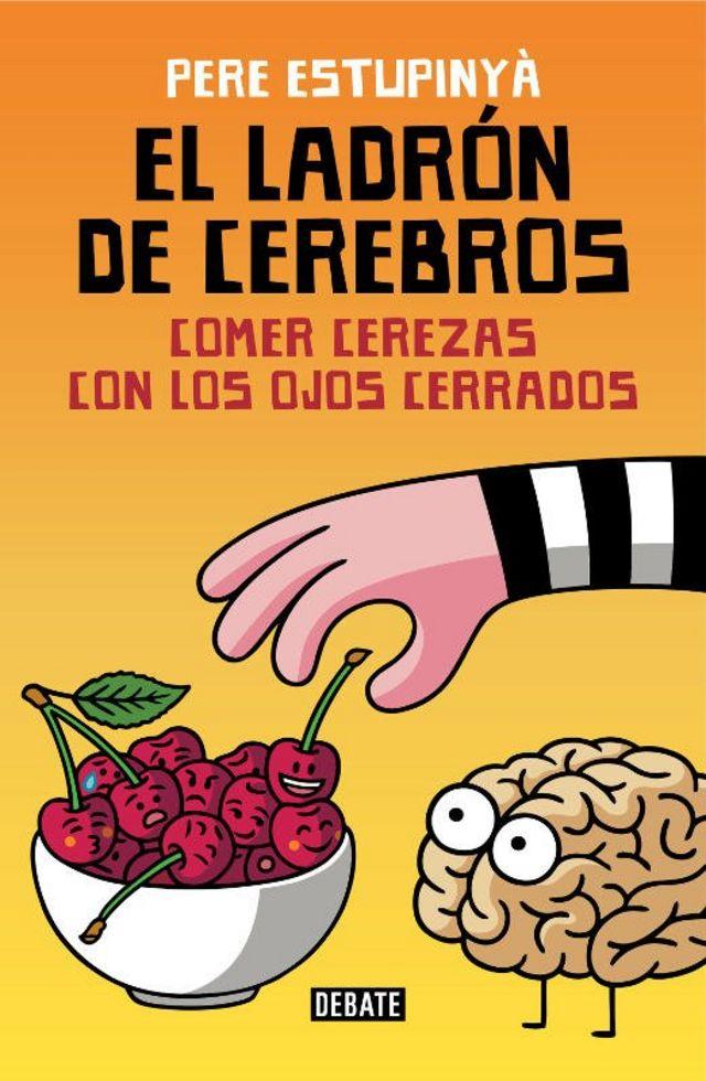 """Portada del libro """"El ladrón de cerebros""""."""