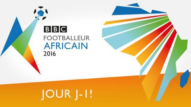 Qui sera le Footballeur africain BBC de l'Année 2016 ?