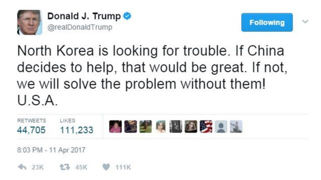 """Tuit de Trump que lee: """"Corea del Norte está buscando líos. Si China decide ayudar, sería fantástico. Si no, nosotros resolveremos el problema sin ellos! EE.UU."""""""
