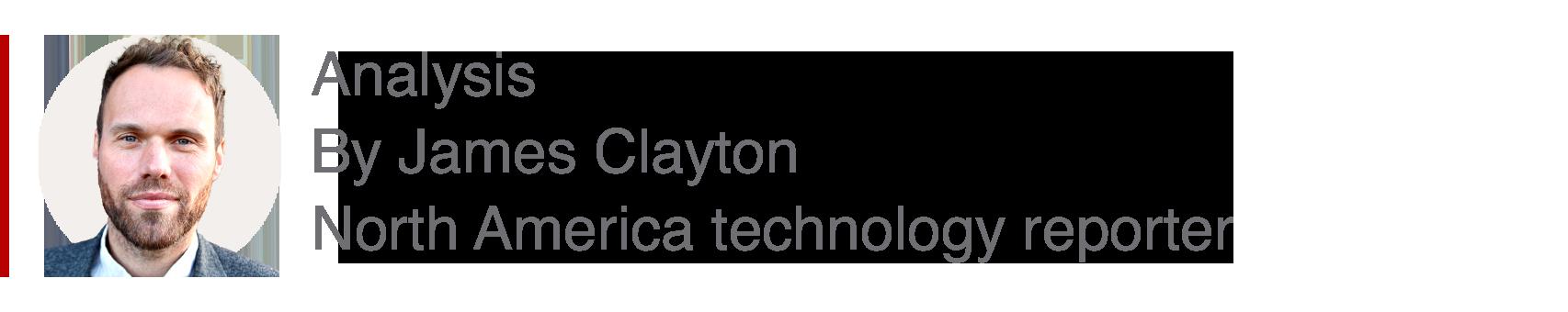 Uchambuzi wa James Clayton,Ripota wa Teknolojia wa Marekani Kaskazini