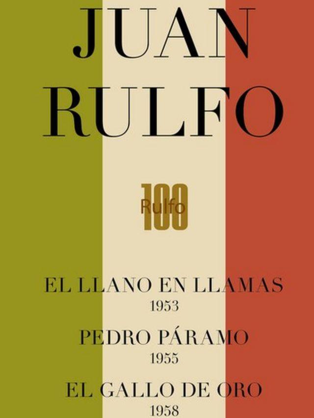 Edición conmemorativa de la obra de Juan Rulfo