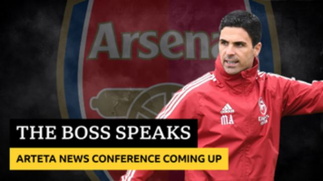 Mikel Arteta press conference coming up