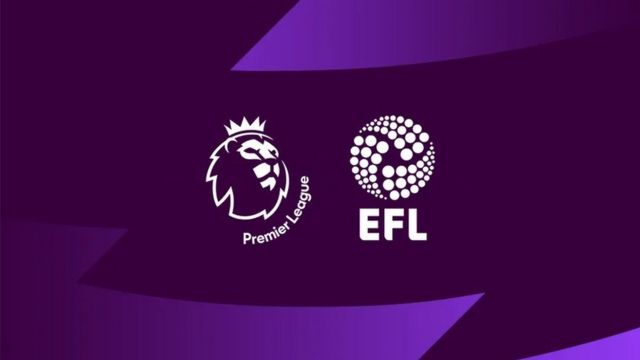 Premier Lig ve EFL