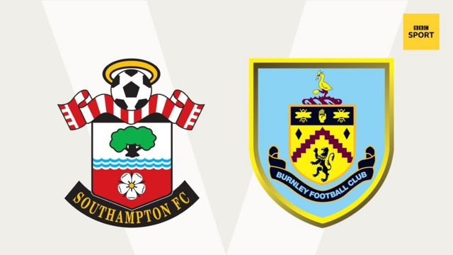 Southampton v Burnley