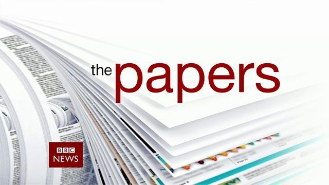 BBC News Channel: The Papers
