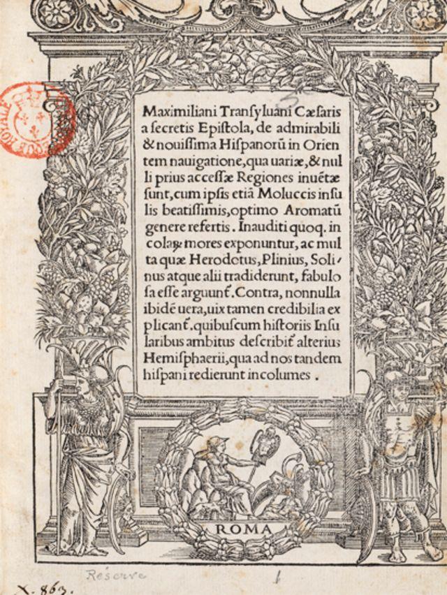 Carta de Maximiliano Transilvano, secretario de Carlos V, en la que se reconoce la gesta de Elcano y sus hombres.