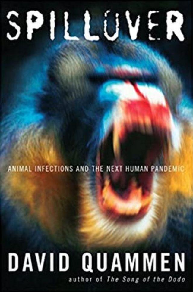"""""""Derrame: las infecciones animales y la próxima pandemia humana"""""""