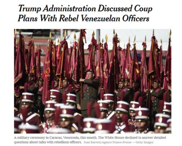 نیویورک تایمز روز گذشته گزارش داده بود که دولت ترامپ در مورد کودتا با افسران شورشی ونزوئلا صحبت کرده بود
