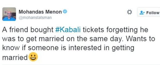A friend bought #Kabali tickets forgetting he was to get married on the same day. Wants to know if someone is interested in getting married😀