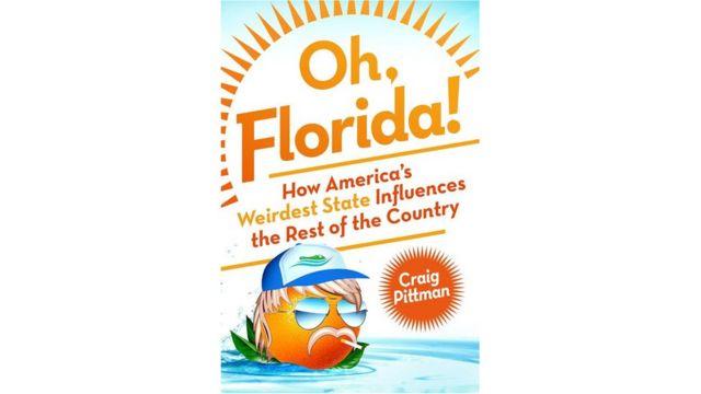 Craig Pittman, Oh Florida!