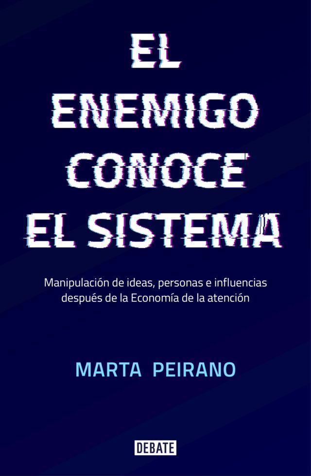 """Portada de """"El enemigo conoce el sistema""""."""