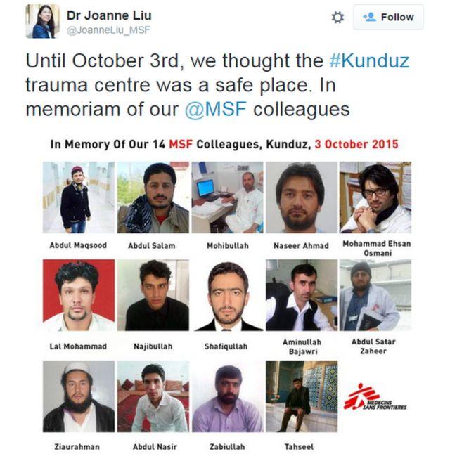 MSFのリウ医師は「10月3日までクンドゥズの治療施設は安全だと思っていた。MSFの同僚たちを追悼する」とツイートした
